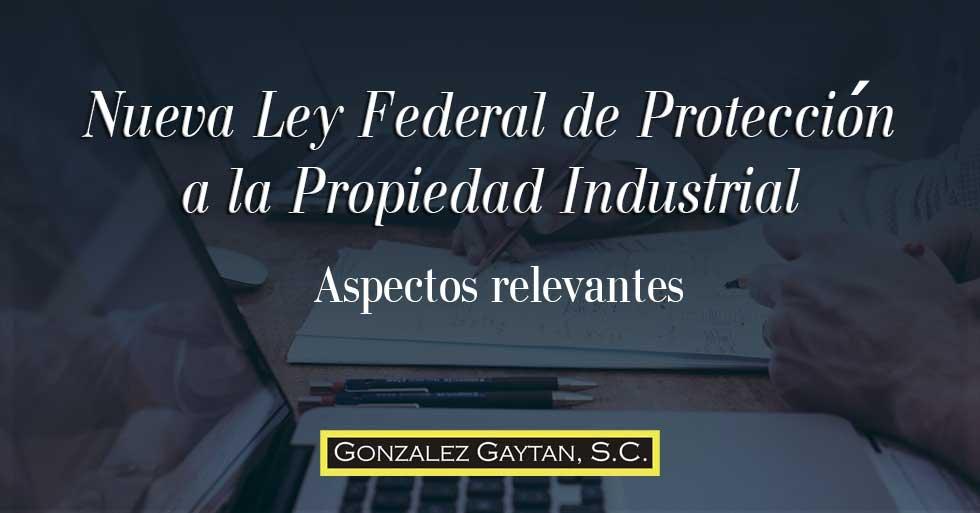 Nueva Ley Federal de Protección a la Propiedad Industrial 2020