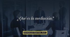 Qué es la mediación